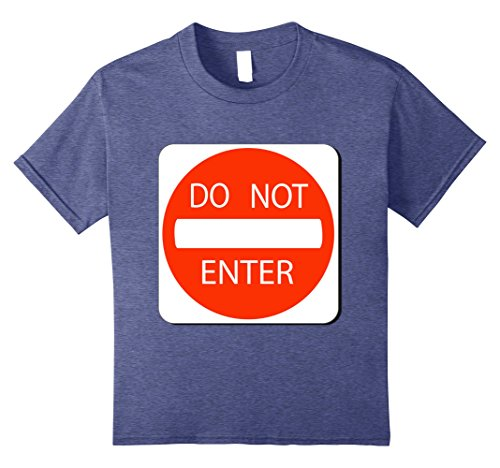 Last Minute School Appropriate Halloween Costumes (Kids Do Not Enter Sign Simple Easy Halloween Costume T-Shirt 8 Heather Blue)