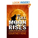 The Full Moon Rises (A Howl in the NIght Book 2)