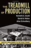img - for Treadmill of Production: Injustice and Unsustainability in the Global Economy (The Sociological Imagination) book / textbook / text book