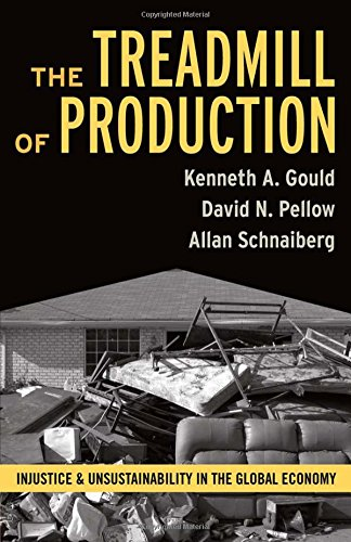 Brand: Paradigm Publishers Treadmill of Production: Injustice and Unsustainability in the Global image