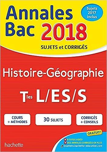 Annales Bac 2018 Histoire-Géo Term L/Es/S: 9782017012030: Amazon.com: Books