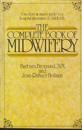 The Complete Book of Midwifery
