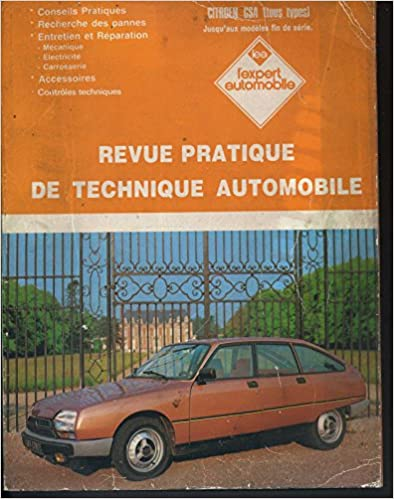 Ebooks zip téléchargement gratuit Revue pratique de technique automobile : Citroën GSA (tous types) jusqu'aux modèles fin de série PDF FB2