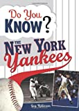 Do You Know the New York Yankees?, Guy Robinson, 1402214200
