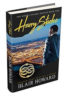 Harry Starke (The Harry Starke Novels Book 1) by [Howard, Blair]