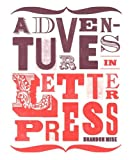 Adventures in Letterpress, Brandon Mise, 1780673337