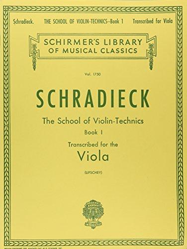 SCHOOL OF VIOLIN TECHNICS BOOK 1 TRANSCRIBED FOR VIOLA (Schirmer Library of Classics)