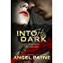 Into His Dark (The Cimarron Series Book 1)