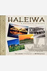 Haleiwa: A Pictorial History by Tom Jacobs (2006-11-11) Hardcover