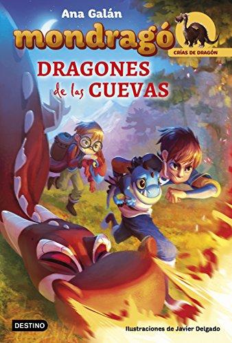 Mondragó. Dragones de las cuevas: Ilustraciones de Javier Delgado (Crías de Dragón nº 1) (Spanish Edition)