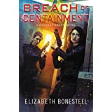 Breach of Containment: A Central Corps Novel