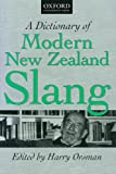 A Dictionary of Modern New Zealand Slang, , 0195584082