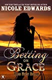 Betting on Grace (Dead Heat Ranch Book 1)