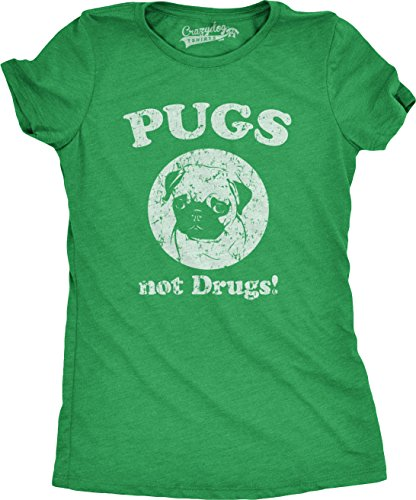 Womens Pugs Not Drugs T Shirt Pug Face Funny T Shirts Dogs Humor Novelty Tees (Green) S (Pug Off T-shirt)