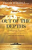 img - for Out of the Depths: An Unforgettable WWII Story of Survival, Courage, and the Sinking of the USS Indianapolis book / textbook / text book