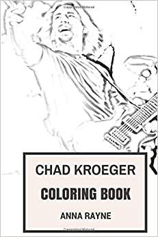 !!TOP!! Chad Kroeger Coloring Book: Nickelback Frontman And Best Canadian Rock Vocalist Inspired Adult Coloring Book (Stress Relief Coloring Books). Android discard large ahora Chemical Remos ADVANCE