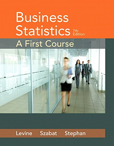 Business Statistics: A First Course Plus MyStatLab with Pearson eText -- Access Card Package (7th Edition)