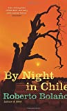 Front cover for the book By night in Chile by Roberto Bolaño