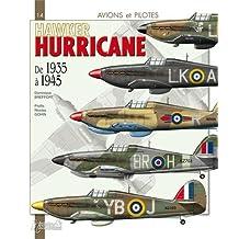 Avions et pilotes : le Hurricane de 1935 à 1945