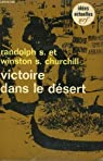 Victoire dans le desert. collection : idees n° 149 par Churchill