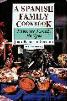 Book A Spanish Family Cookbook: Favorite Family Recipes (Hippocrene International Cookbook Series) by Juan Serrano (1997-05-01)