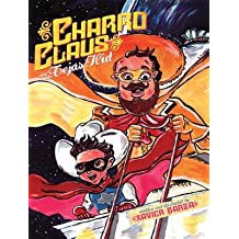 Charro Claus and the Tejas Kid[CHARRO CLAUS & THE TEJAS KID][Hardcover]