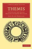 img - for Themis: A Study of the Social Origins of Greek Religion (Cambridge Library Collection - Classics) book / textbook / text book