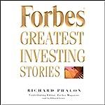 Forbes' Greatest Investing Stories  | Richard Phalon