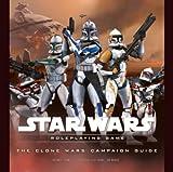The Clone Wars Campaign Guide (Star Wars Accessory)