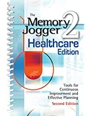The Memory Jogger II Healthcare Edition: A Pocket Guide of Tools for Continuos Improvement and Effective Planning