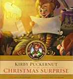 img - for Kirby Puckernut and the Christmas Surprise book / textbook / text book