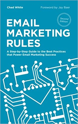 Cover des Buchs: Email Marketing Rules: A Step-by-Step Guide to the Best Practices that Power Email Marketing Success