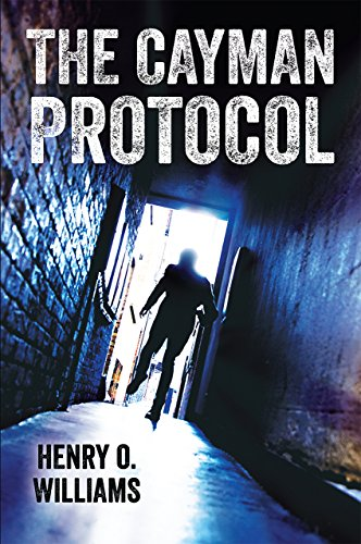 The Cayman Protocol by [Williams, Henry O.]