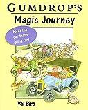 Gumdrop's Magic Journey