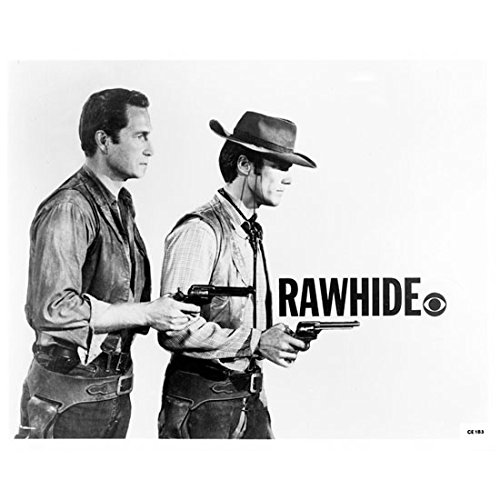 - Clint Eastwood 8 Inch x 10 Inch Photograph Rawhide (TV Series 1959 - 1965) w/Eric Fleming Profiles w/Guns Title Poster kn