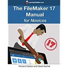 The FileMaker 17 Manual for Novices