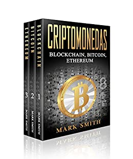 Criptomonedas: Blockchain, Bitcoin, Ethereum (Libro en Español/Cryptocurrency Book Spanish Version) (Spanish Edition)