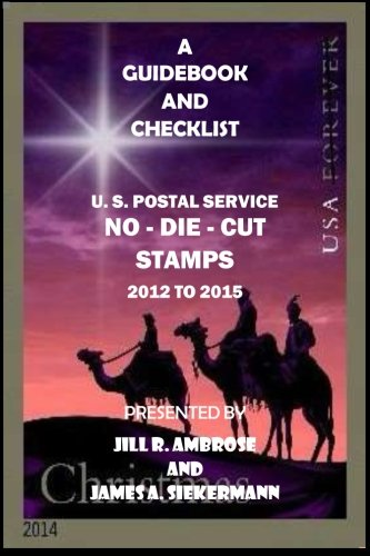 A Guidebook and Checklist: U. S. Postal Service No-Die-Cut Stamps 2012 to 2015 PDF