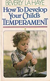 How to Develop Your Child's Temperament