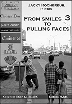 From smiles to pulling faces - tome 3 (Pictures of children)