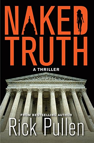 NAKED TRUTH: A Thriller (The Naked Series)