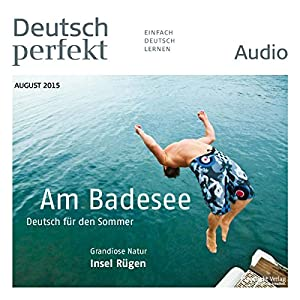Deutsch perfekt Audio - Am Badesee. 8/2015 Audiobook