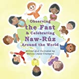 Observing the Fast and Celebrating Naw-Ruz Around the World