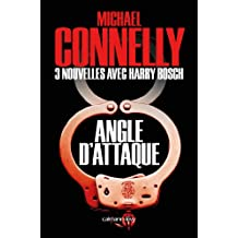 Angle d'attaque - Nouvelles inédites (Harry Bosch) (French Edition)