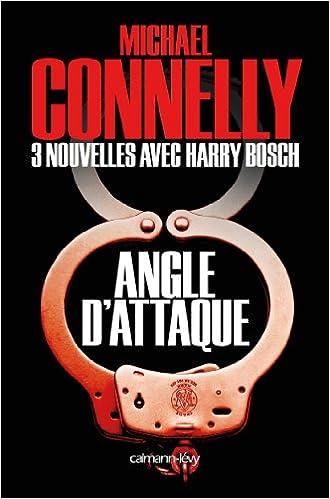 Angle d'attaque - Connelly Michael