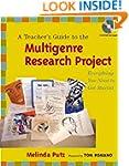 A Teacher's Guide to the Multigenre R...