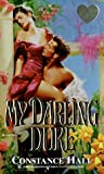 img - for My Darling Duke (Lovegram Romance) by Constance Hall (1998-07-01) book / textbook / text book