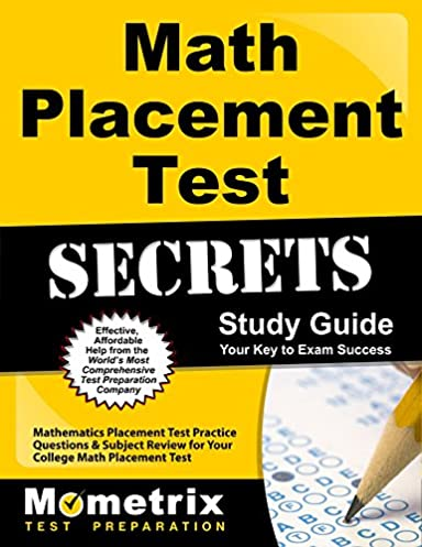 math placement test secrets study guide mathematics placement test rh amazon com Math Placement Chart Los Angeles tacoma community college math placement review guide