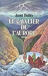 Le cavalier de l'aurore par Dailey