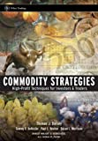 Commodity Strategies, Thomas J. Dorsey and Tammy F. DeRosier, 0470126310